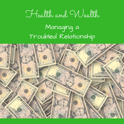health-wealth-troubled-relationship