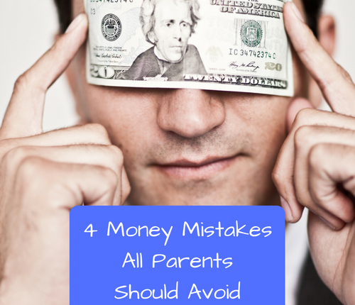 money-mistakes-parents-should-avoid