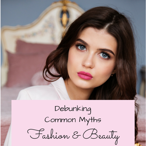 debunking-common-myths-fashion-beauty
