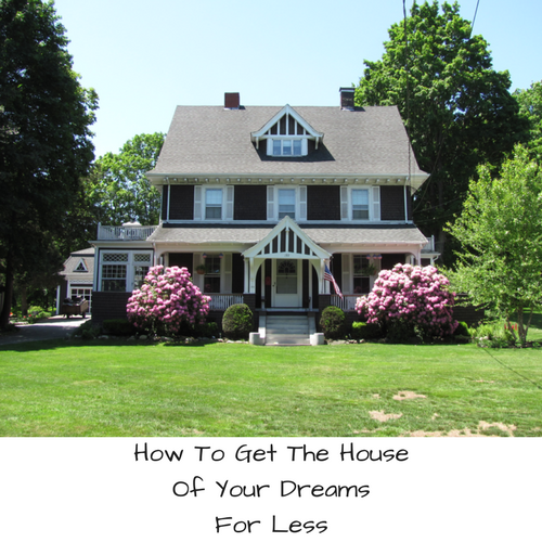 how-get-house-dreams-less