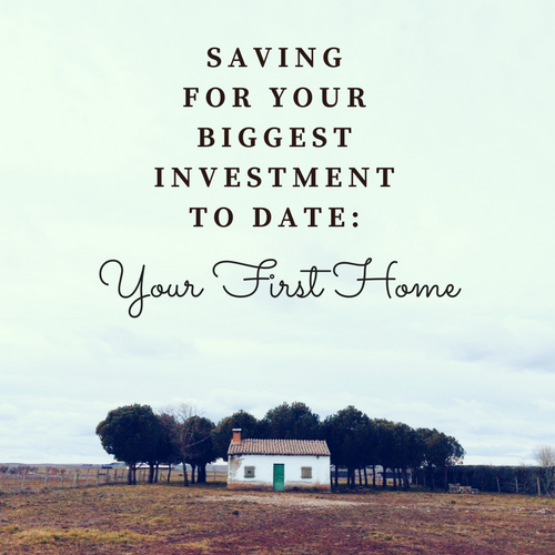 saving-biggest-investment-first-home