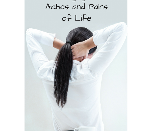 managing-aches-pains-life
