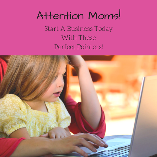 moms-start-business-pointers