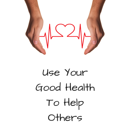 use-health-help-others