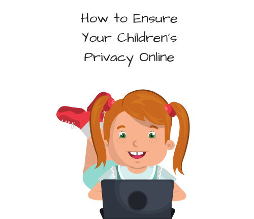 ensure-childrens-privacy-online