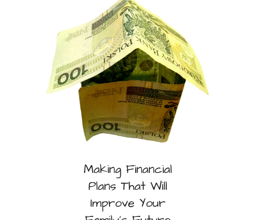 financial-plans-improve-family-future