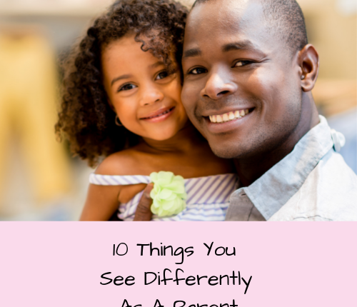 things-see-differently-parent