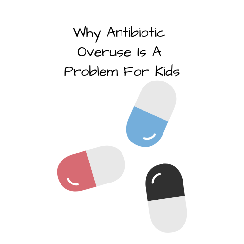 antibiotic-overuse-problem-kids-2