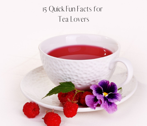 fun-facts-tea-lovers