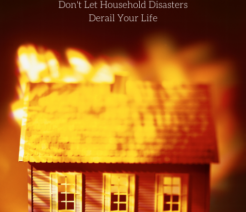household-disasters-derail-life