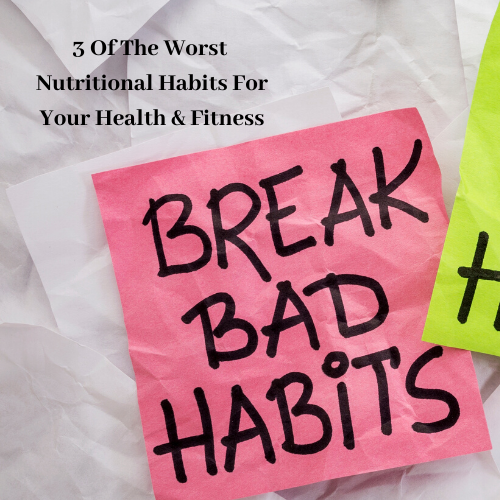 worst-nutritional-habits-health-fitness