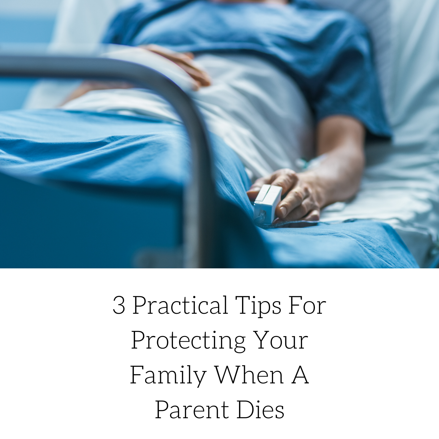 protecting-family-parent-dies