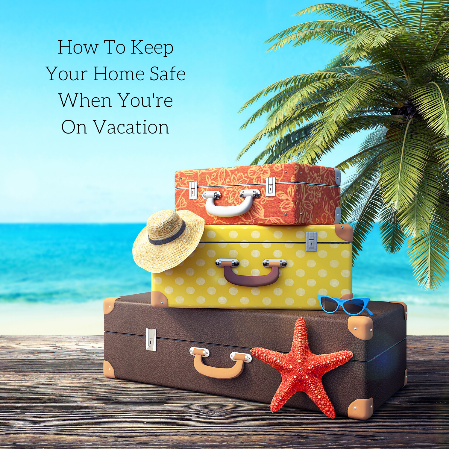 home-safe-vacation