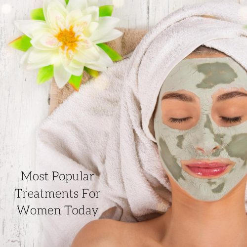 most-popular-treatments-for-women-today-2