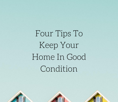 four-tips-to-keep-your-home-in-good-condition-2