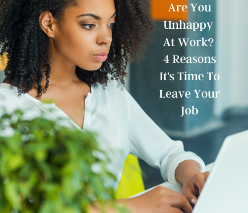 are-you-unhappy-at-work-4-reasons-its-time-to-leave-your-job