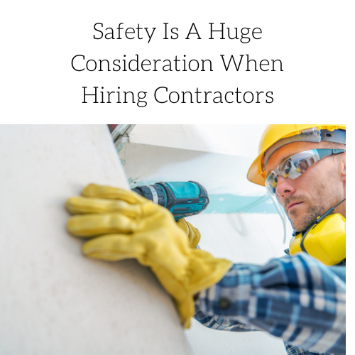 safety-is-a-huge-consideration-when-hiring-contractors-2
