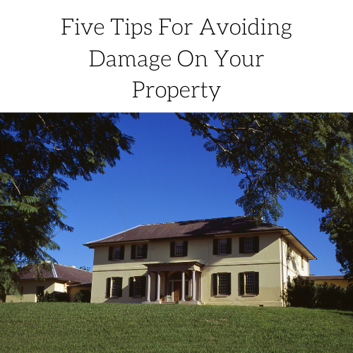 five-tips-for-avoiding-damage-on-your-property-2