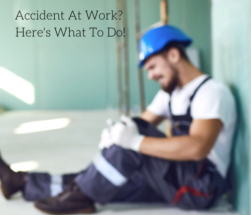 accident-at-work-heres-what-to-do