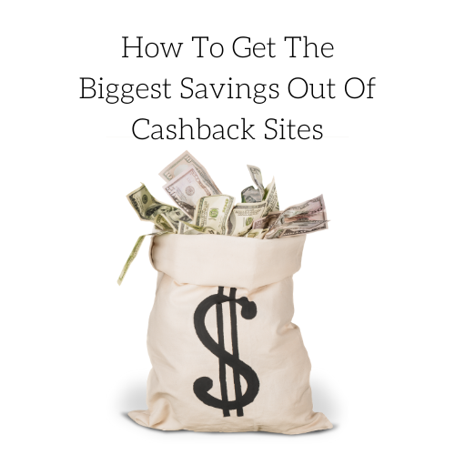 how-to-get-the-biggest-savings-out-of-cashback-sites-2