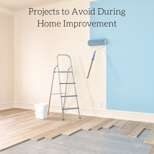 projects-to-avoid-during-home-improvement-2