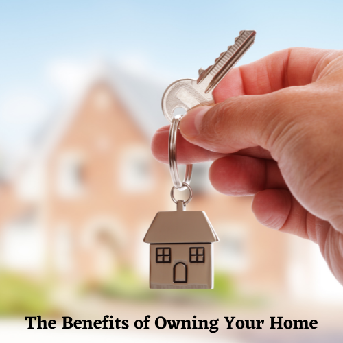 the-benefits-of-owning-your-home-2